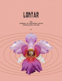 LONTAR: The Journal of Southeast Asian Speculative Fiction – Issue 4 cover - click to view full size