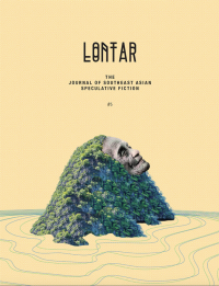 LONTAR: The Journal of Southeast Asian Speculative Fiction – Issue 5 cover - click to view full size