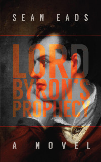 Lord Byron's Prophecy cover - click to view full size