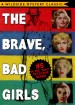 Mac Detective Series 05: The Brave, Bad Girls