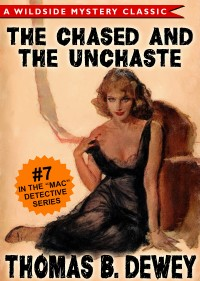 Mac Detective Series 07: The Case of the Chased and the Unchaste cover - click to view full size