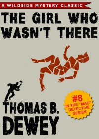 Mac Detective Series 08: The Girl Who Wasn't There cover - click to view full size