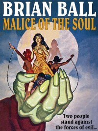 Malice of the Soul cover - click to view full size