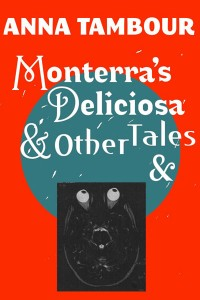 Monterra's Deliciosa and Other Tales and cover - click to view full size