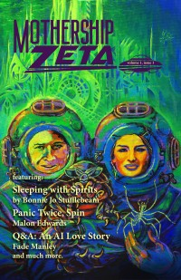 Mothership Zeta Magazine – Issue 1 cover - click to view full size