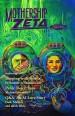 Mothership Zeta Magazine – Issue 1