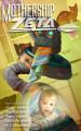 Mothership Zeta Magazine – Issue 3