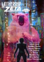 Mothership Zeta Magazine – Issue 6