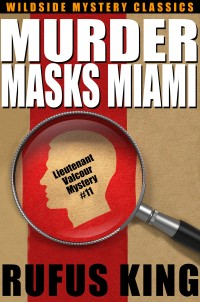 Murder Masks Miami: A Lt. Valcour Mystery cover - click to view full size
