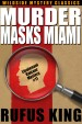 Murder Masks Miami: A Lt. Valcour Mystery