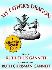 My Father's Dragon (A Newbery Honor Book) cover - click to view full size