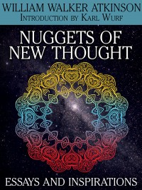 Nuggets of the New Thought: Essays and Inspirations cover - click to view full size
