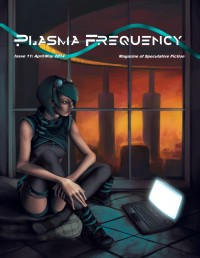 Plasma Frequency Magazine – Issue 11 cover - click to view full size