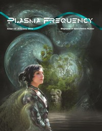 Plasma Frequency Magazine – Issue 12 cover - click to view full size