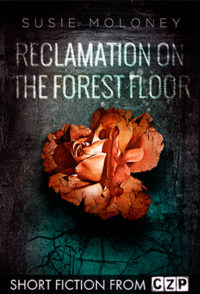 Reclamation on the Forest Floor cover - click to view full size
