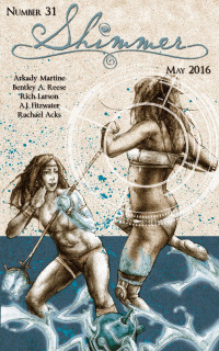 Shimmer Magazine – Issue 31 cover - click to view full size