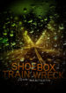 Shoebox Train Wreck (Story)