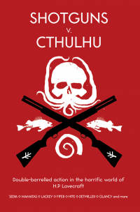 Shotguns v. Cthulhu cover - click to view full size