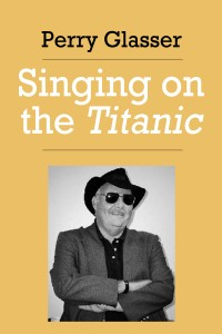 Singing on the Titanic cover - click to view full size