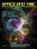 Space and Time Magazine Issue #128