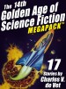 The 14th Golden Age of Science Fiction MEGAPACK ®