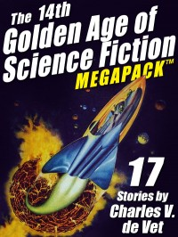 The 14th Golden Age of Science Fiction MEGAPACK ™ cover - click to view full size