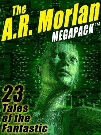 The A.R. Morlan MEGAPACK ™ cover - click to view full size