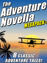 The Adventure Novella MEGAPACK® cover - click to view full size