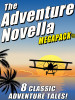 The Adventure Novella MEGAPACK®