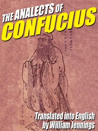 The Analects of Confucius cover - click to view full size