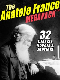 The Anatole France MEGAPACK ™ cover - click to view full size