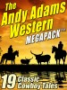 The Andy Adams Western MEGAPACK ™