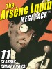 The Arsene Lupin MEGAPACK ™