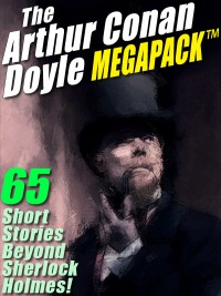 The Arthur Conan Doyle MEGAPACK ® cover - click to view full size