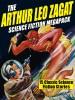 The Arthur Leo Zagat Science Fiction MEGAPACK ®