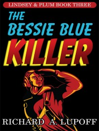 The Bessie Blue Killer cover - click to view full size