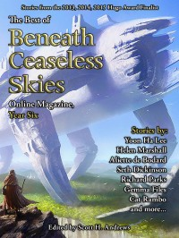 The Best of Beneath Ceaseless Skies Online Magazine, Year Six cover - click to view full size
