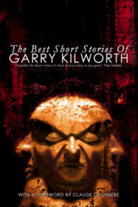The Best Short Stories of Garry Kilworth cover - click to view full size