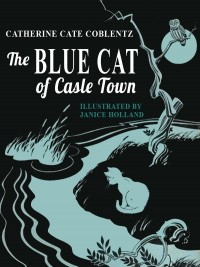 The Blue Cat of Castle Town (A Newbery Honor Book) cover - click to view full size
