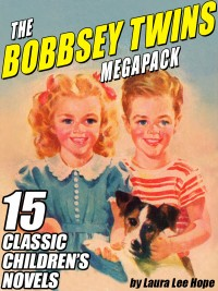 The Bobbsey Twins MEGAPACK ® cover - click to view full size