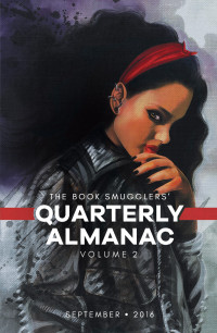 The Book Smugglers' Quarterly Almanac: Volume 2 cover - click to view full size