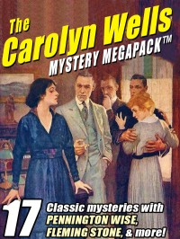 The Carolyn Wells Mystery MEGAPACK™ cover - click to view full size