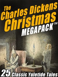 The Charles Dickens Christmas MEGAPACK ™ cover - click to view full size