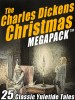 The Charles Dickens Christmas MEGAPACK ™