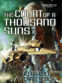The Court of a Thousand Suns (Sten #3) cover - click to view full size