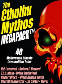 The Cthulhu Mythos MEGAPACK ® cover - click to view full size