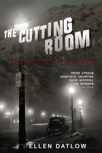 The Cutting Room: Dark Reflections of the Silver Screen cover - click to view full size