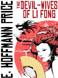The Devil Wives of Li Fong cover - click to view full size
