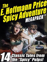 The E. Hoffmann Price Spice Adventure MEGAPACK ™ cover - click to view full size
