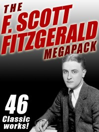 The F. Scott Fitzgerald MEGAPACK ® cover - click to view full size